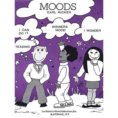 Lee Roberts Moods - Levels II-III, (Teasing, I Wonder, I Can Do It, Winner's Mood) Pace Piano by Earl Ricker