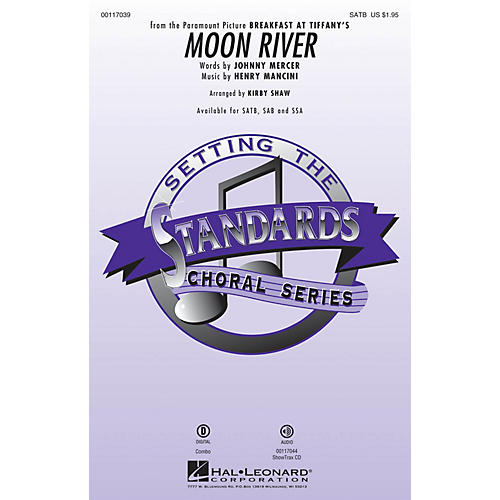 Hal Leonard Moon River SSA Arranged by Kirby Shaw