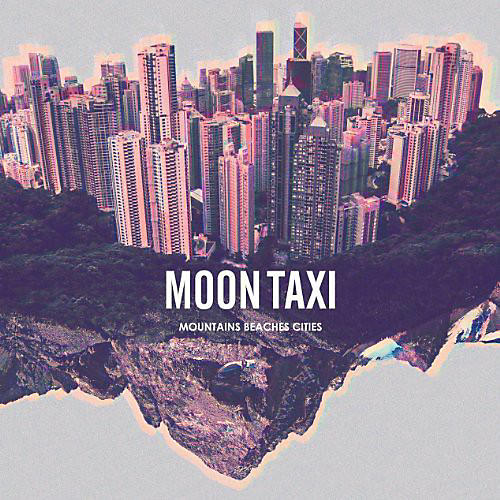 Alliance Moon Taxi - Mountains Beaches Cities