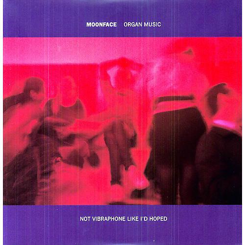 Alliance Moonface - Organ Music Not Vibraphone Like Id Hoped
