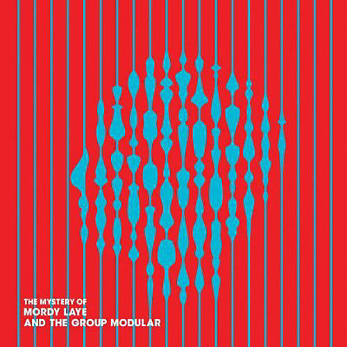 Alliance Mordy Laye and the Group Modular - The Mystery Of Mordy Laye