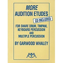 Meredith Music More Audition Etudes for Snare Drum, Timpani, Keyboard Percussion and Multiple Percussion Book/CD
