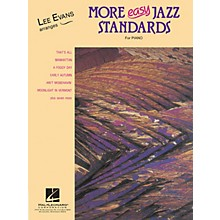 Lee Evans More Easy Jazz Standards (Lee Evans Arranges) Evans Piano Education Series