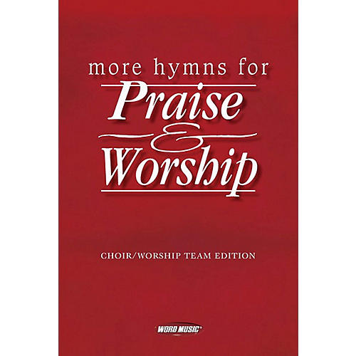 Word Music More Hymns For Praise & Worship Piano/Vocal/Guitar