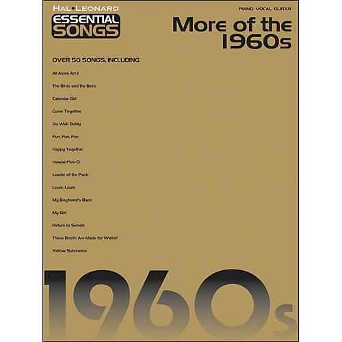 Hal Leonard More Of The 1960s Essential Songs arranged for piano, vocal, and guitar (P/V/G)