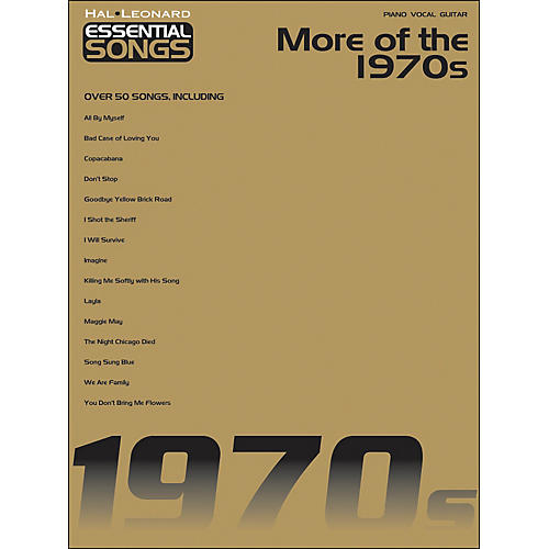 Hal Leonard More Of The 1970s - Essential Songs arranged for piano, vocal, and guitar (P/V/G)