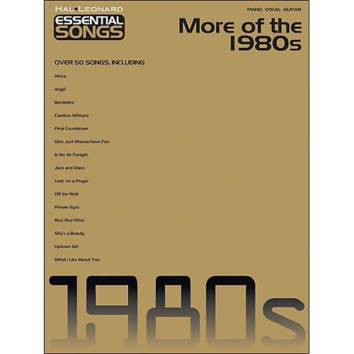 Hal Leonard More Of The 1980s - Essential Songs arranged for piano, vocal, and guitar (P/V/G)