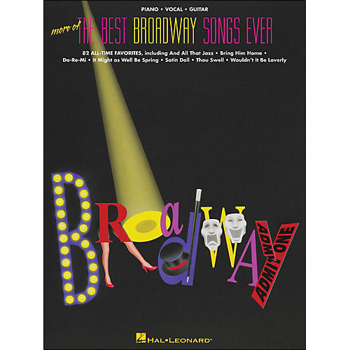 Hal Leonard More Of The Best Broadway Songs Ever arranged for piano, vocal, and guitar (P/V/G)