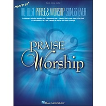 Hal Leonard More Of The Best Praise & Worship Songs Ever arranged for piano, vocal, and guitar (P/V/G)