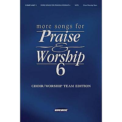 Word Music More Songs for Praise & Worship - Volume 6 (Choir/Worship Team Edition (No Accompaniment))