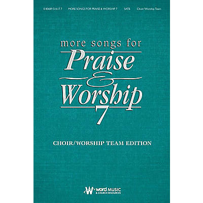 Word Music More Songs for Praise & Worship - Volume 7 (Choir/Worship Team Edition (No Accompaniment))