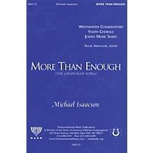 Transcontinental Music More Than Enough (The Chanukah Song) SATB composed by Michael Isaacson