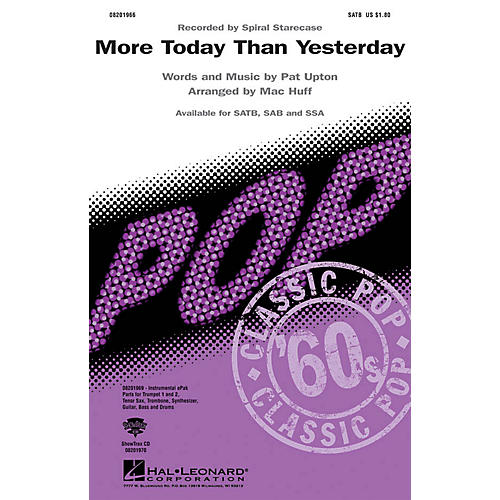 Hal Leonard More Today Than Yesterday SSA by Spiral Staircase Arranged by Mac Huff