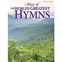Shawnee Press More of the World's Greatest Hymns (50 Favorite Hymns of Faith) Composed by Various