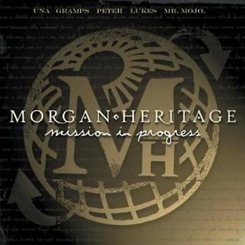 Alliance Morgan Heritage - Mission in Progress