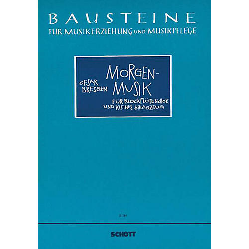 Schott Morgenmusik (Score) Schott Series Composed by Cesar Bresgen