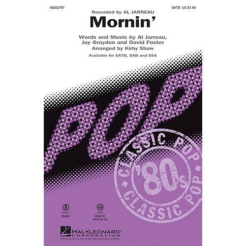 Hal Leonard Mornin' SATB by Al Jarreau arranged by Kirby Shaw