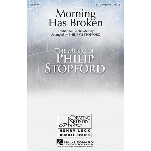 Hal Leonard Morning Has Broken SATB a cappella arranged by Philip Stopford