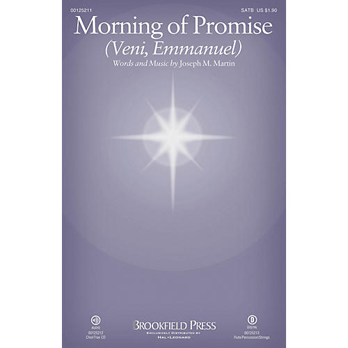 Brookfield Morning of Promise (Veni, Emmanuel) SATB composed by Joseph M. Martin