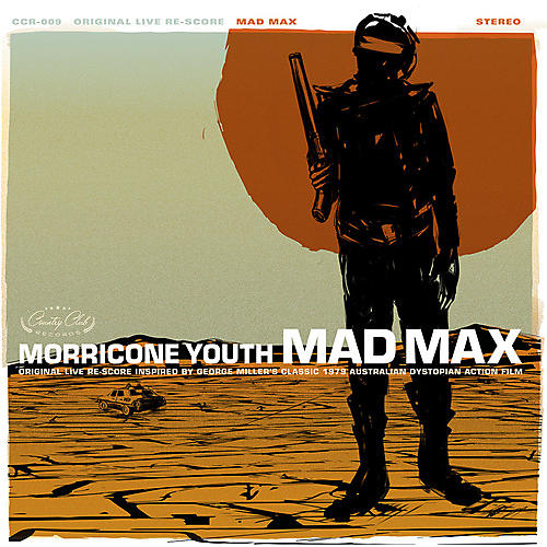 Alliance Morricone Youth - Mad Max (original Soundtrack)