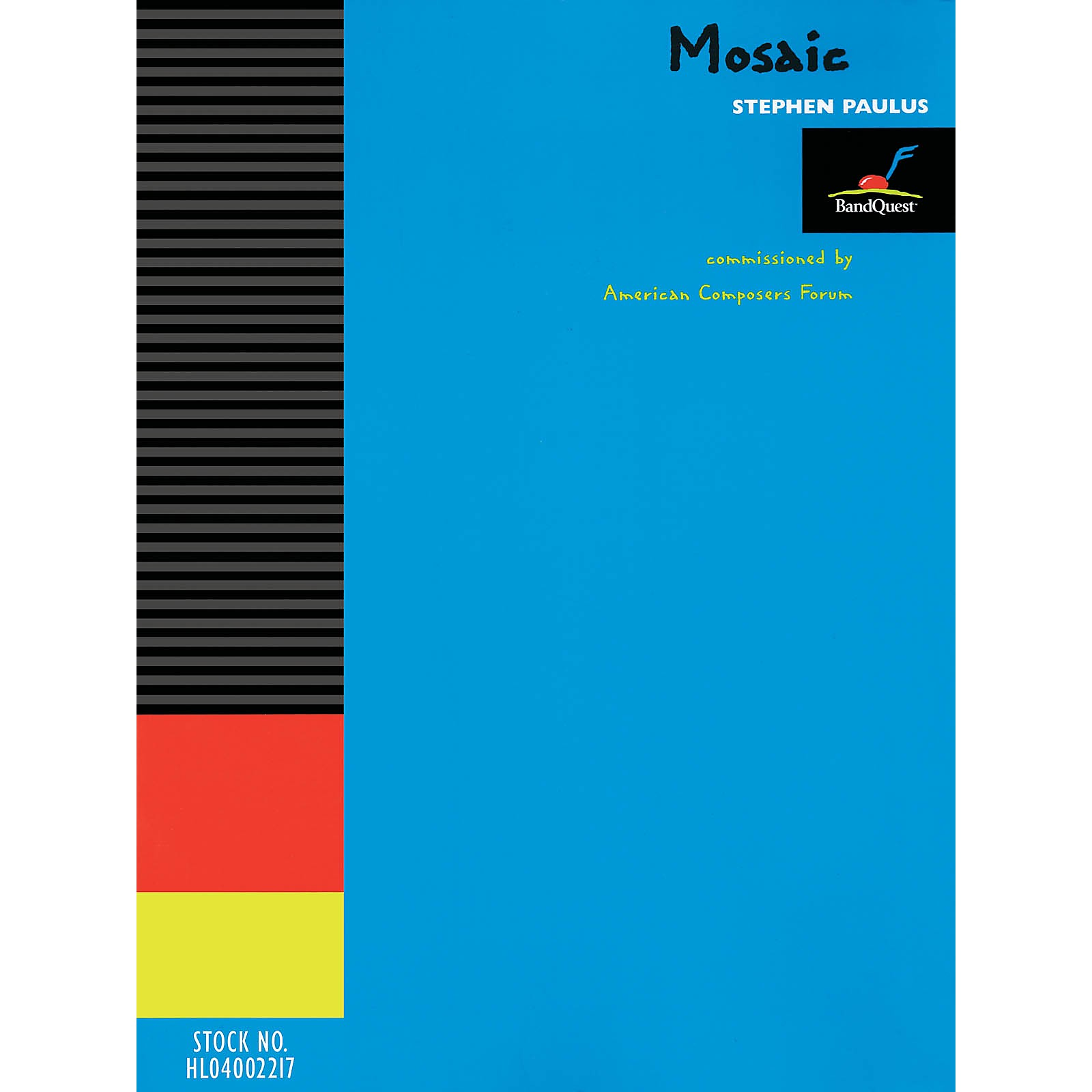 American Composers Forum Mosaic (Score Only) (BandQuest Series Grade 3) Concert Band Level 3 Composed by Stephen Paulus