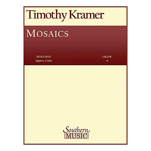 Southern Mosaics (Band/Concert Band Music) Concert Band Level 4 Composed by Timothy Kramer