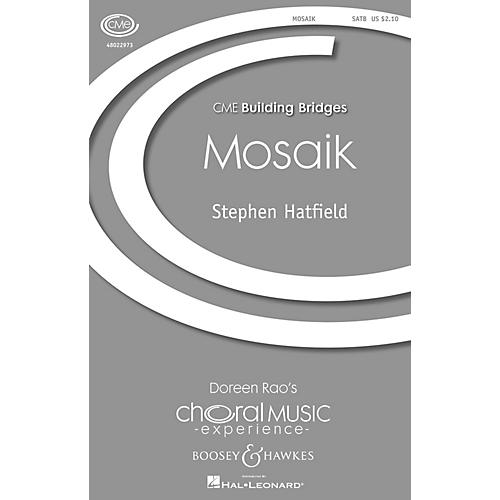 Boosey and Hawkes Mosaik (CME Building Bridges) SATB a cappella composed by Stephen Hatfield