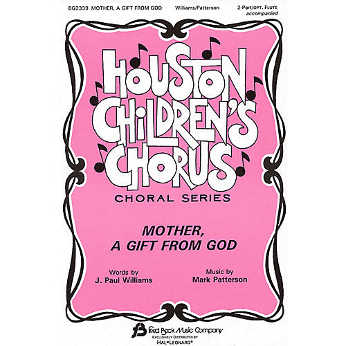 Fred Bock Music Mother, A Gift from God 2-Part composed by J. Paul Williams