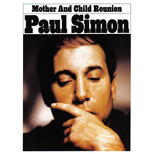 Music Sales Mother and Child Reunion Music Sales America Series Performed by Paul Simon