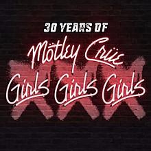 Motley Crue - XXX: 30 Years Of Girls, Girls, Girls (CD)