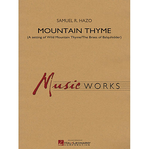 Hal Leonard Mountain Thyme Concert Band Level 4 Composed by Samuel R. Hazo