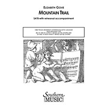 Hal Leonard Mountain Trail (Choral Music/Octavo Secular Satb) SATB Composed by Gove, Elizabeth
