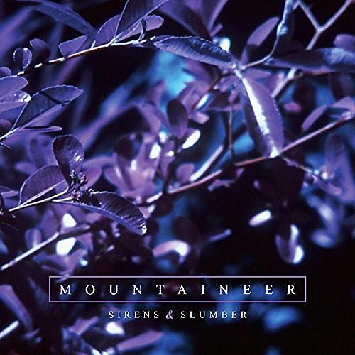 Alliance Mountaineer - Sirens & Slumber