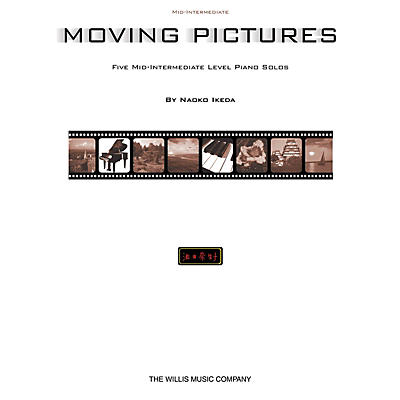 Willis Music Moving Pictures (Mid-Inter Level) Willis Series