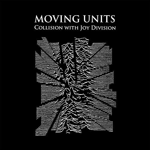 Alliance Moving Units - Collision with Joy Division
