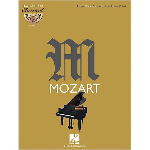 Hal Leonard Mozart: Piano Concerto In C Major, K 467 Classical Play-Along Book/CD Vol. 17