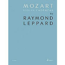 Schott Mozart Violin Cadenzas Composed by Rammond Leppard