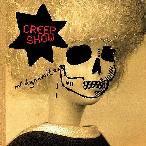 Alliance Mr Dynamite - Creep Show