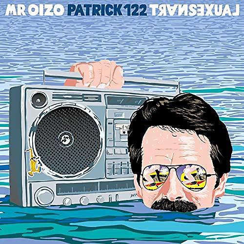 Alliance Mr Oizo - Transexual / patrick122 (2017 Edition)