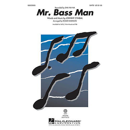 Hal Leonard Mr. Bass Man SATB by Sha Na Na arranged by Roger Emerson