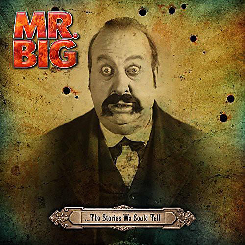 Alliance Mr. Big - Stories We Could Tell