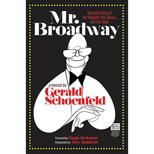 Applause Books Mr. Broadway Applause Books Series Hardcover Written by Gerald Schoenfeld