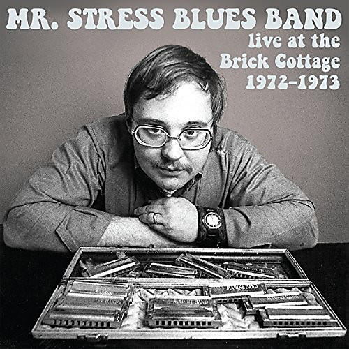 Alliance Mr. Stress Blues Band - Live At The Brick Cottage 1972-73