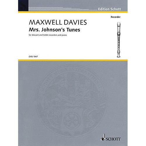 Schott Mrs. Johnson's Tunes (2003) Schott Series Composed by Peter Maxwell Davies