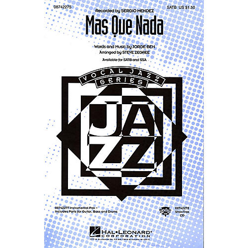 Hal Leonard Más Que Nada SSA by Sergio Mendes Arranged by Steve Zegree