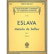 G. Schirmer Mtodo de Solfeo - Book I By D. Hilarion Eslava