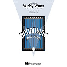 Hal Leonard Muddy Water (from Big River) SATB arranged by John Leavitt