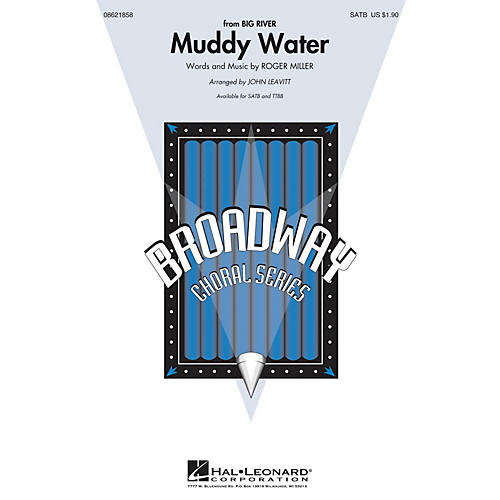 Hal Leonard Muddy Water (from Big River) SATB arranged by John Leavitt