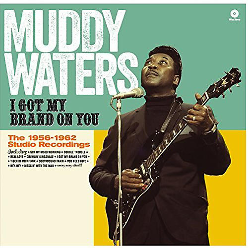 Alliance Muddy Waters - I Got My Brand on You