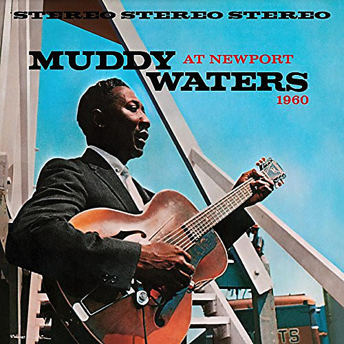 Alliance Muddy Waters - Muddy Waters at Newport 1960